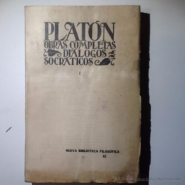 PLATON.OBRAS COMPLETAS, DIALOGOS SOCRATICOS.VOL I 1927. INTONSO (Libros Antiguos, Raros y Curiosos - Pensamiento - Filosofía)