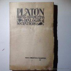 Libros antiguos: PLATON.OBRAS COMPLETAS, DIALOGOS SOCRATICOS.VOL I 1927. INTONSO. Lote 54284147