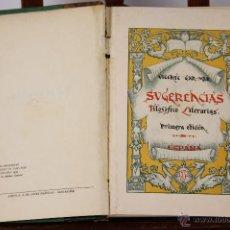 Libros antiguos: 6808 - SUGERENCIAS FILOSÓFICO LITERARIAS. VICENTE GAR-MAR. GRAF. ALDUS. 1932.. Lote 50212338