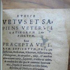 Libros antiguos: ETHICE VETUS ET SAPIENS VETERUM LATINORUM SAPIENTUM...NEANDRI SORAVIENSIS, MICHAELIS. 1581. . Lote 54806089