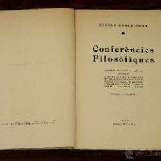 Libros antiguos: 6514 - CONFERÉNCIES FILOSÓFIQUES. VV. AA. EDIT. NAGSA. 1930.. Lote 49724507