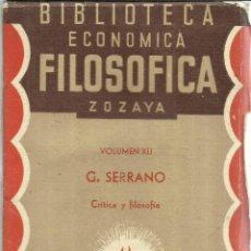 Libros antiguos: CRÍTICA Y FILOSOFÍA. U. G. SERRANO. DIRECCIÓN Y ADMINISTRACIÓN. MADRID. 1888. Lote 55230731