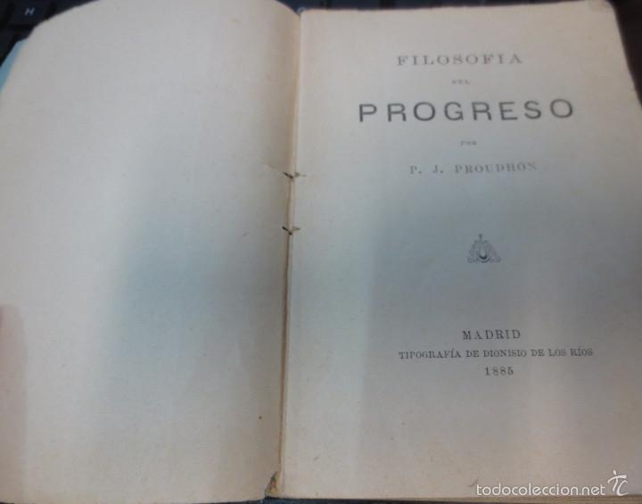 Libros antiguos: FILOSOFÍA DEL PROGRESO P. J. PROUDHON AÑO 1885 SIGLO XIX - Foto 2 - 55376401