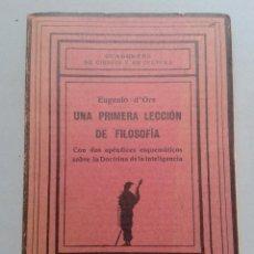 Libros antiguos: UNA PRIMERA LECCIÓN DE FILOSOFÍA. EUGENIO D´ORS. AÑO 1926.. Lote 55919051