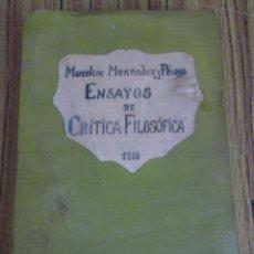 Libros antiguos: ENSAYOS DE CRITICA FILOSÓFICA -- POR MARCELINO MENÉNDEZ Y PELAYO 1918. Lote 55937112