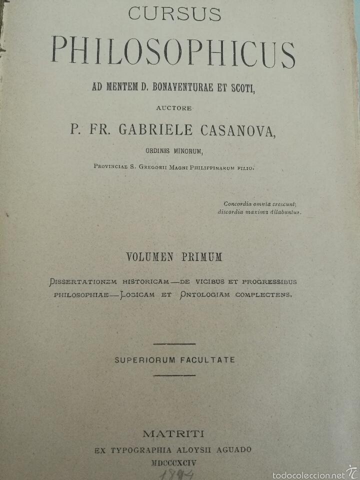 Libros antiguos: CURSUS PHILOSOPHICUS - GABRIELE CASANOVA - VOL. 1 Y 2 - 1894 - Foto 2 - 56042954