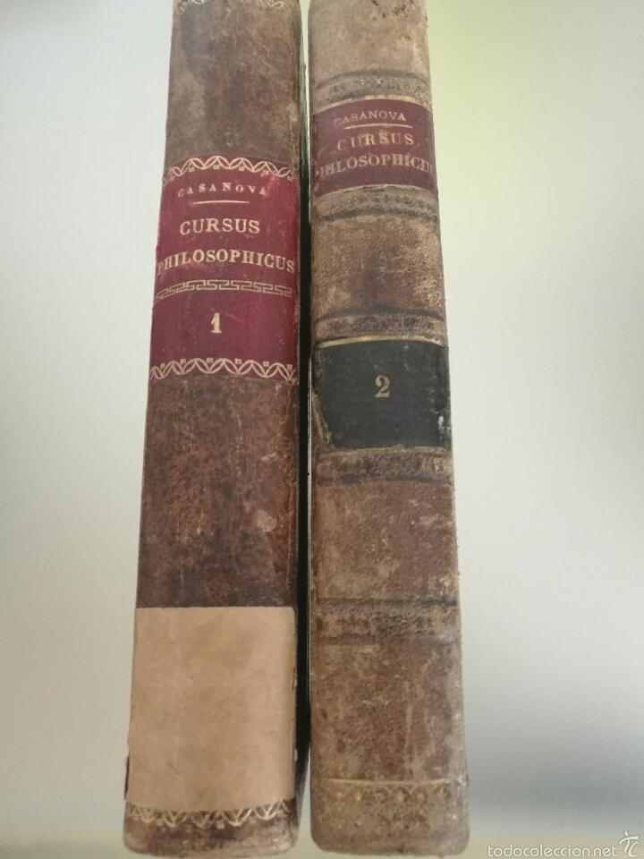 Libros antiguos: CURSUS PHILOSOPHICUS - GABRIELE CASANOVA - VOL. 1 Y 2 - 1894 - Foto 4 - 56042954