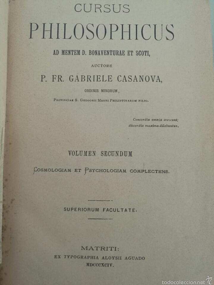 Libros antiguos: CURSUS PHILOSOPHICUS - GABRIELE CASANOVA - VOL. 1 Y 2 - 1894 - Foto 6 - 56042954