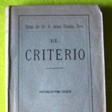 Libros antiguos: EL CRITERIO_ JAIME BALMES _ (1926). Lote 56079805
