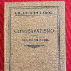 Libros antiguos: CONSERVATISMO-LORD HUGH CECIL-Nº215. Lote 56091940