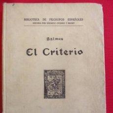 Libros antiguos: EL CRITERIO -BALMES . Lote 56096344
