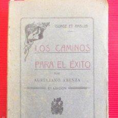 Libros antiguos: LOS CAMINOS PARA EL EXITO-AURELIANO ABENZA-2 EDICION. Lote 56114934