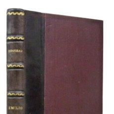 Libros antiguos: ROUSSEAU– EMILIO. EDICIÓN ILUSTRADA CON 27 GRABADOS. IMPRENTA DEL SEMANARIO Y DE LA ILUSTRACIÓN 1855. Lote 56162217