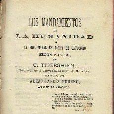 Libros antiguos: LOS MANDAMIENTOS DE LA HUMANIDAD. - G. TIBERGHIEN.. Lote 56362956
