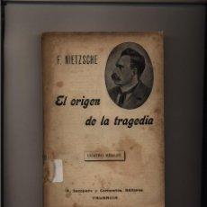 Livros antigos: EL ORIGEN DE LA TRAGEDIA FEDERICO NIETZSCHE GASTOS DE ENVIO GRATIS SEMPERE 1910. Lote 56965975