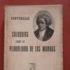 Libri antichi: COLOQUIOS SOBRE LA PLURALIDAD DE LOS MUNDOS. FONTENELLE. Lote 57118951