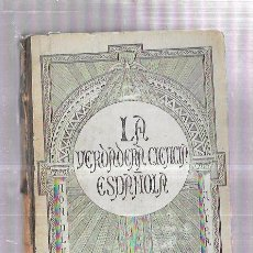 Libros antiguos: LA VERDADERA CIENCIA ESPAÑOLA. EL FILOSOFO RANCIO. TOMO IV. AÑO 1881. BARCELONA. 312 PAGS.. Lote 57177301