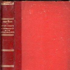 Libros antiguos: DEMOLINS : EN QUÉ CONSISTE LA SUPERIORIDAD DE LOS ANGLO-SAJONES (VICTORIANO SUÁREZ, 1899). Lote 57274715