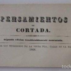 Libros antiguos: PENSAMIENTOS DE CORTADA - AÑO 1868. Lote 57729680