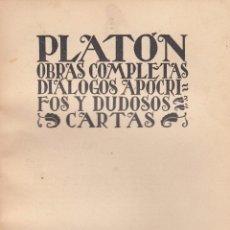 Libros antiguos: PLATÓN. DIÁLOGOS APÓCRIFOS Y DUDOSOS. CARTAS Y FRAGMENTOS. MADRID, 1928.. Lote 57665537
