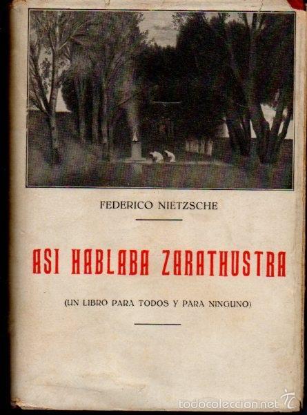 NIETZSCHE : ASÍ HABLABA ZARATHUSTRA (BERGUA, 1934) TAPA DURA (Libros Antiguos, Raros y Curiosos - Pensamiento - Filosofía)