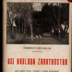Libros antiguos: NIETZSCHE : ASÍ HABLABA ZARATHUSTRA (BERGUA, 1934) TAPA DURA. Lote 57834270