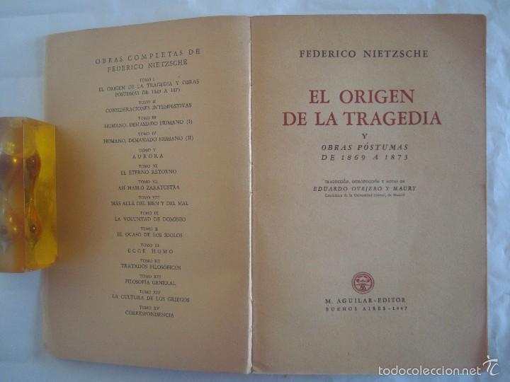 NIETZSCHE. EL ORIGEN DE LA TRAGEDIA. Y OBRAS PÓSTUMAS 1869-1873. ED. AGUILAR 1947 (Libros Antiguos, Raros y Curiosos - Pensamiento - Filosofía)