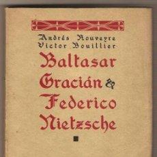 Libros antiguos: ROUVEYRE : EL ESPAÑOL BALTASAR GRACIÁN Y FEDERICO NIETZSCHE. (1928). . Lote 58456215