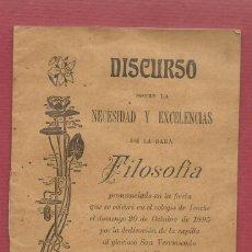 Libros antiguos: DISCURSO SOBRE LA NECESIDAD Y EXCELENCIAS DE LA FILOSOFIA COLEGIO IRACHE 1895. Lote 58515549