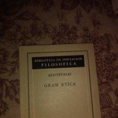 Libros antiguos: GRAN ETICA. Lote 59517087