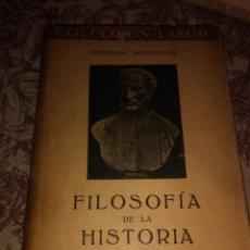 Libros antiguos: FILOSOFIA DE LA HISTORIA. Lote 59585467