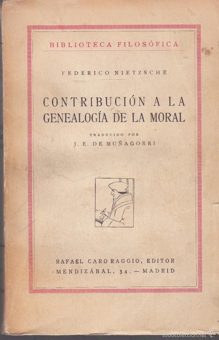 CONTRIBUCIÓN A LA GENEALOGÍA DE LA MORAL. MADRID, 1929.