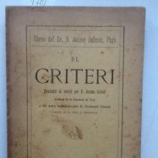 Libros antiguos: EL CRITERI. 1911 JAUME BALMES. TRADUIT PER JAUME COLLELL . Lote 59894319