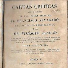 Libros antiguos: CARTAS CRITICAS. FRANCISCO ALVARADO, EL FILOSOFO RANCIO. TOMO I. 1824. IMPRENTA E.AGUADO, MADRID. Lote 60760111