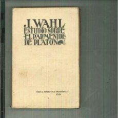 Livros antigos: ESTUDIO SOBRE EL PARMÉNIDES DE PLATÓN. JUAN WAHL. Lote 61083955