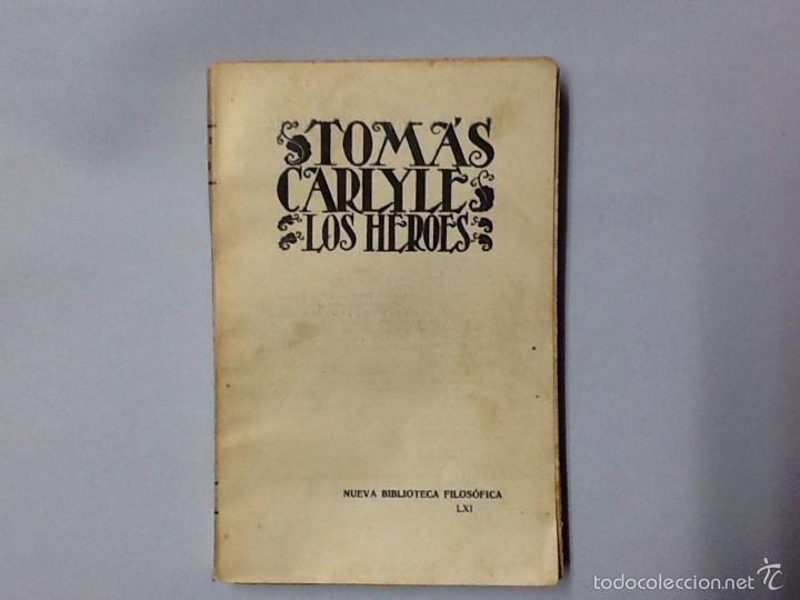 LOS HÉROES. TOMAS CARLYLE. NUEVA BIBLIOTECA FILOSÓFICA LXI. (Libros Antiguos, Raros y Curiosos - Pensamiento - Filosofía)