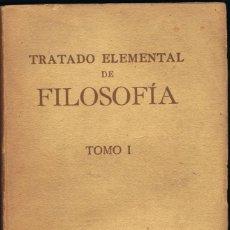 Libros antiguos: TRATADO ELEMENTAL DE FILOSOFÍA PARA USO DE LAS CLASES. TOMO I - UNIVERSIDAD DE LOVAINA. Lote 63581556
