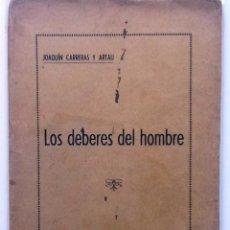 Libros antiguos: LOS DEBERES DEL HOMBRE 1935 JOAQUIN CARRERAAS Y ARTAU. Lote 64771083