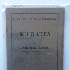 Libros antiguos: SOCRATES 1931 JAUME SERRA HUNTER . ELS CLASSICS DE LA FILOSOFIA . Lote 64773851