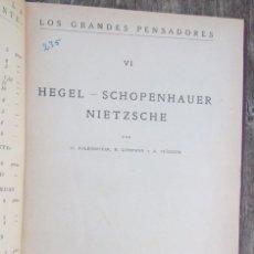 Libros antiguos: HEGEL SCHOPENHAUER NIETZSCHE 1925 REVISTA DE OCCIDENTE H FALKENHEIM... LOS GRANDES PENSADORES VI. Lote 66838830