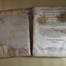 Libros antiguos: PHILOSOPHIA THOMISTICA, JUXTA INCONCUSA, TUTISSIMAQUE DIVI THOMAE DOGMATA.TOMO I. AÑO 1789.. Lote 67918233