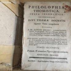 Libros antiguos: PHILOSOPHIA THOMISTICA, JUXTA INCONCUSA, TUTISSIMAQUE DIVI THOMAE DOGMATA.TOMO II. AÑO 1777.. Lote 67921177