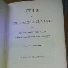 Libros antiguos: ETICA O FILOSOFIA MORAL. CUARTA EDICIÓN ORTI Y LARA, JUAN MANUEL, 1868. PERFECTO ESTADO. Lote 68381561
