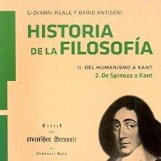 Libri antichi: HISTORIA DE LA FILOSOFÍA. VOLUMEN 2.2: DE SPINOZA A KANT - GIOVANNI REALE; DARIO ANTISERI. Lote 69513885