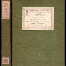 Libros antiguos: 1918. FOSTER WATSON: LES RELACIONS DE JOAN LLUÍS VIVES AMB ELS ANGLESOS I AMB L'ANGLATERRA - LÁMINAS. Lote 71105809