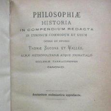 Libros antiguos: PHILOSOPHIAE HISTORIA IN COMPENDIUM REDACTA.. THOMAE SUCONA ET VALLÉS. 1886.. Lote 71818431