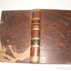 Libros antiguos: JAIME BALMES. FILOSOFÍA FUNDAMENTAL. TOMOS 1 Y 2. DOS TOMOS EN UN SOLO VOLUMEN. RM78425.. Lote 192830488