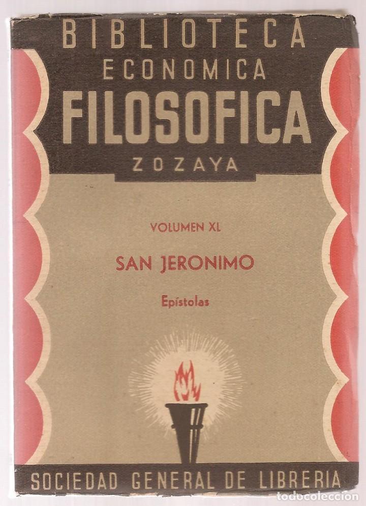 SAN JERONIMO , EPISTOLAS ,BIBLIOTECA ECONOMICO FILOSOFICA,1888 (Libros Antiguos, Raros y Curiosos - Pensamiento - Filosofía)