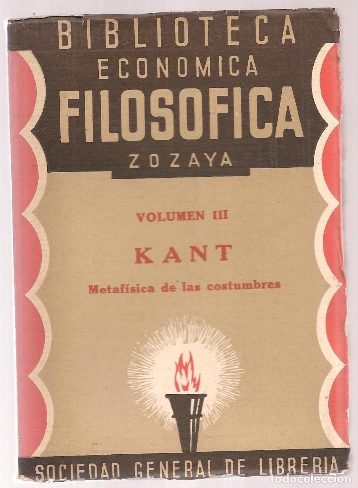 KANT ,METAFISICA DE LAS COSTUMBRES ,BIBLIOTECA ECONOMICO FILOSOFICA,4ª ED, (Libros Antiguos, Raros y Curiosos - Pensamiento - Filosofía)