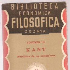 Libros antiguos: KANT ,METAFISICA DE LAS COSTUMBRES ,BIBLIOTECA ECONOMICO FILOSOFICA,4ª ED, . Lote 73691839